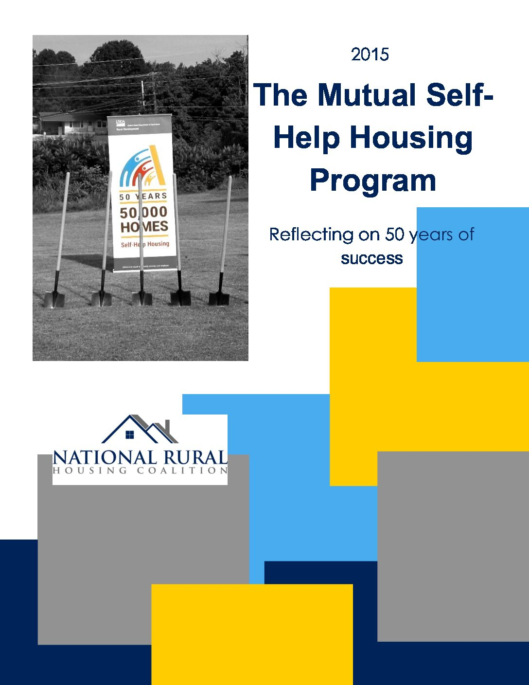 The Mutual Self-Help Housing Program: Reflecting on 50 years of success